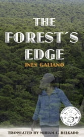 The Forest's Edge ebook by Ines Galiano