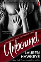 Unbound ebook by Lauren Hawkeye