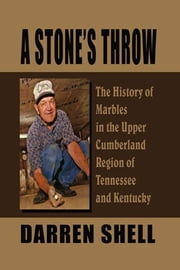 A Stones Throw ebook by Darren Shell