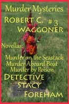 Murder Mysteries #3 ebook by Robert C. Waggoner