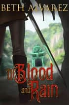 Of Blood and Rain ebook by