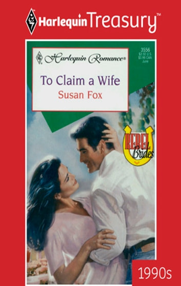 To Claim a Wife ebook by Susan Fox