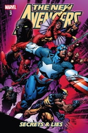 New Avengers Vol. 3: Secrets And Lies ebook by Brian Michael Bendis,David Finch,Frank Cho