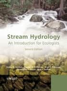 Stream Hydrology ebook by Nancy D. Gordon,Thomas A. McMahon,Brian L. Finlayson,Christopher J. Gippel,Rory J. Nathan