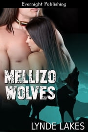 Mellizo Wolves ebook by Lynde Lakes