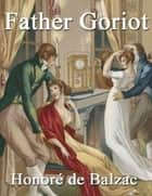 Father Goriot ebook by Honore De Balzac