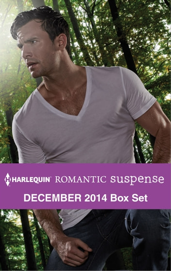 Harlequin Romantic Suspense December 2014 Box Set - An Anthology ebook by C.J. Miller,Beth Cornelison,Lara Lacombe,Colleen Thompson