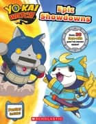 Epic Showdowns (Yo-kai Watch) ebook by Meredith Rusu