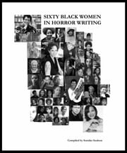 60 Black Women in Horror Fiction ebook by Sumiko Saulson