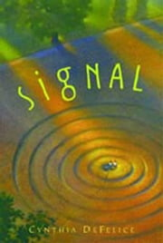 Signal ebook by Cynthia DeFelice