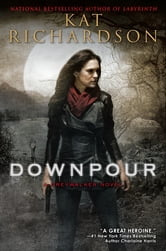 Downpour - A Greywalker Novel ebook by Kat Richardson