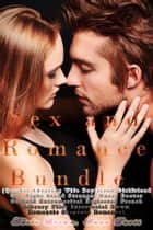Sex and Romance Bundle (Quickie Cheating Wife Boyfriend Girlfriend One Night Stand Stranger Nurse Doctor Cuckold Extramarital Neglected French Library Flirt Interracial Bwwm Romantic Suspense Romance) ebook by Anna Davis, Adele Brown