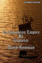 Carthaginian Empire 01: Explorer ebook by David Bowman