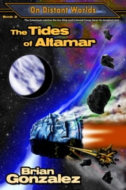 The Tides of Altamar ebook by Brian Gonzalez