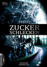(KEIN) ZUCKERSCHLECKEN #1 ebook by Lieselore Warmeling