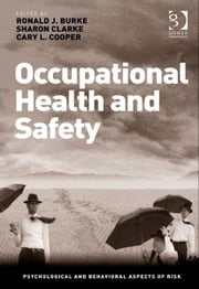 Occupational Health and Safety ebook by Dr Sharon Clarke,Professor Ronald J Burke,Prof Sir Cary L Cooper CBE,Professor Ronald J Burke,Prof Sir Cary L Cooper CBE