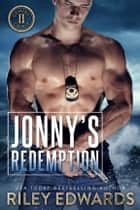 Jonny's Redemption ebook by Riley Edwards