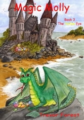 Magic Molly book three The Yellow Eye ebook by Trevor Forest