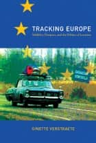 Tracking Europe ebook by Ginette Verstraete