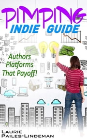 Pimping Indie Guide ebook by Laurie Pailes-Lindeman