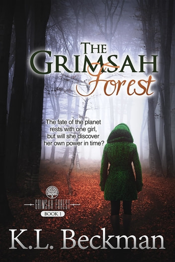 The Grimsah Forest: The Grimsah Forest - Book 1 ebook by K. L. Beckman
