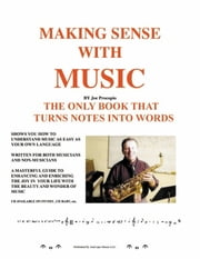Making Sense with Music - The Only Book That Turns Notes Into Words. ebook by Joe Procopio