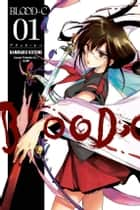 BloodC Volume 1 ebook by Clamp