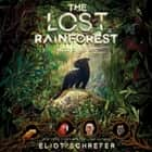 The Lost Rainforest: Mez's Magic audiobook by Eliot Schrefer, Lisa Flanagan