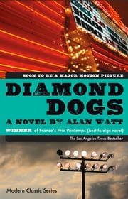 Diamond Dogs ebook by Alan Watt