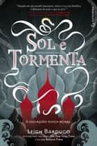Sol e Tormenta ebook by Leigh Bardugo, Eric Novello