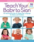 Teach Your Baby to Sign, Revised and Updated 2nd Edition