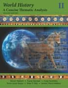 World History - A Concise Thematic Analysis, Volume Two ebook by Steven Wallech, Craig Hendricks, Anne Lynne Negus,...