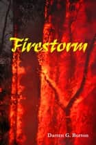 Firestorm ebook by Darren G. Burton