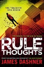Mortality Doctrine: The Rule Of Thoughts ebook by James Dashner
