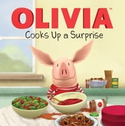 OLIVIA Cooks Up a Surprise - with audio recording ebook by Emily Sollinger,Jared Osterhold