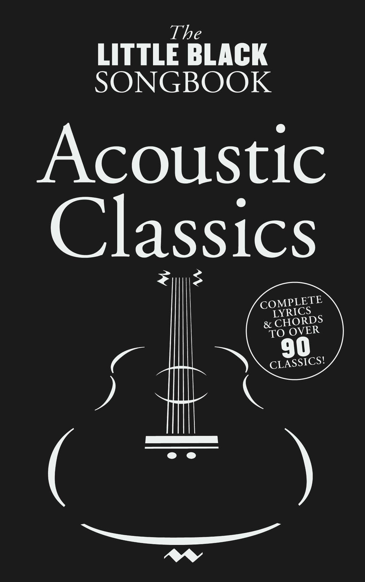 The Little Black Songbook Acoustic Classics Ebook By Wise