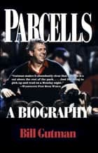Parcells - A Biography ebook by Bill Gutman