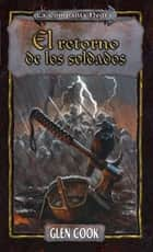 El retorno de los soldados ebook by Glen Cook