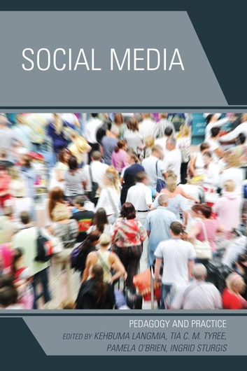 Social Media - Pedagogy and Practice ebook by