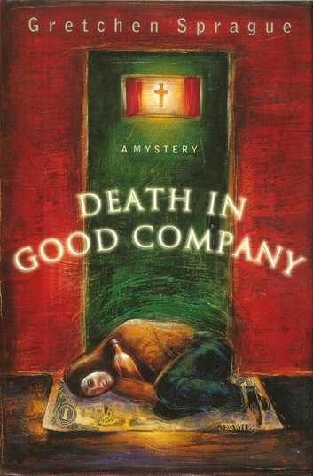 Death In Good Company ebook by Gretchen Sprague