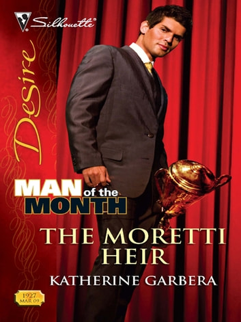 The Moretti Heir eBook by Katherine Garbera