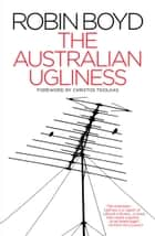 The Australian Ugliness ebook by Robin Boyd