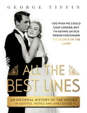All The Best Lines ebook by George Tiffin