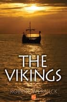 The Vikings ebook by
