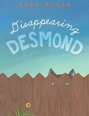 Disappearing Desmond 電子書 by Anna Alter