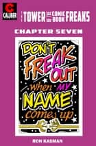 The Tower of the Comic Book Freaks #7 ebook by Ron Kasman, Ron Kasman
