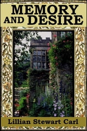 Memory and Desire ebook by Lillian Stewart Carl