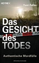 Das Gesicht des Todes ebook by Toni Feller