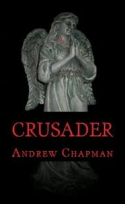 Crusader ebook by Andrew Chapman