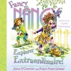 Fancy Nancy: Explorer Extraordinaire! audiobook by Jane O'Connor, Robin Preiss Glasser